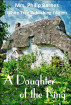 A Daughter of the King by Mrs. Philip Barnes