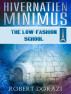 Hivernatien Minimus. The Low-Fashion School by Robert Dorazi