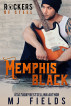 Memphis Black by MJ Fields