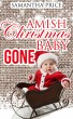 Amish Christmas Baby Gone by Samantha Price