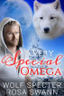 A Very Special Omega by Wolf Specter & Rosa Swann