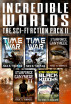 Incredible Worlds - The Sci Fi Action Pack II (5 Full Length Novels) by Nick S. Thomas