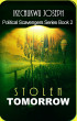 Stolen Tomorrow (Political Scavengers Series Book Two) by Ikechukwu Joseph