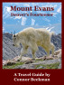 Mount Evans: Denver's Fourteener by Connor Beekman