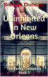 Uninhibited in New Orleans (The Becky Chronicles, Book 3) by Sienna Duncan
