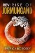 Rev: Rise of Jormungand by Patrick Borosky