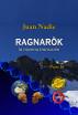 Ragnarök, la novena transición (Parte II) by Juan Nadie