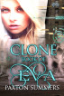 Clone - The Book of Eva by Paxton Summers