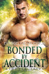 Bonded by Accident by Evangeline Anderson