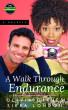 A  Walk Through Endurance by Olivia Gaines