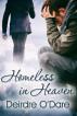 Homeless in Heaven by Deirdre O'Dare