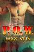 P. O. W. by Max Vos