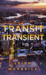 Transit Transient by Leigh Warbrick