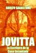 Jovitta, la Escritora de la Casa Encantada by Adolfo Sagastume