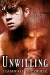 Unwilling - a Shifter Romance by Hannah L. Corrie