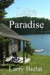 Lake Paradise by Larry Bielat