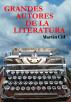 Grandes Autores de la Literatura by Martin Cid