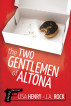 The Two Gentlemen of Altona (Playing the Fool #1) by J.A. Rock