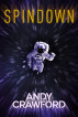 Spindown by Andy Crawford