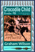 Crocodile Child : Breaker MB by Graham Wilson