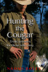 Hunting the Cougar Part Two by Naomi Roles