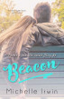 Beacon (Phoebe Reede 6) by Michelle Irwin