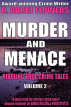 Murder and Menace: Riveting True Crime Tales (Vol. 2) by R. Barri Flowers