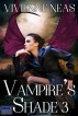 Vampire's Shade 3 (Vampire's Shade Collection) by Vivienne Neas