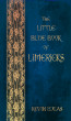 The Little Blue Book of Limericks by Kevin Lucas