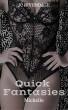 Quick Fantasies - Michelle by JC Rivendale