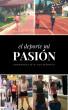 El Deporte Mi Pasión by Ana Liz Garces