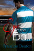Eye on the Ball by Francine Beaton