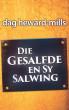 Die Gesalfde en sy Salwing by Dag Heward-Mills