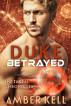 Duke Betrayed by Amber Kell