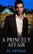 A Princely Affair by P.J. Nevada
