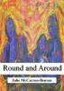 Round and Around by Julie McCarron-Benson