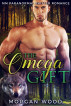 The Omega Gift: MM Gay MPREG Shifter Romance by Morgan Wood