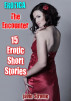 Erotica: The Encounter: 15 Erotic Short Stories by Javin Strome