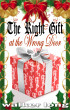 The Right Gift at the Wrong Door by Walker Long