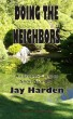 Doing the Neighbors by Jay Harden