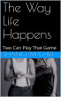 The Way Life Happens by Shanice Mitchell