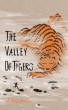 The Valley of Tigers by Anthony Worman