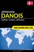 Apprendre le danois - Rapide / Facile / Efficace: 2000 vocabulaires clés by Pinhok Languages