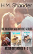 The Aurora MacIntyre Series - Boxed Set - Books 1-3 by H.M. Shander