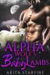 The Alpha Wolf's Baby Lambs by Akita StarFire