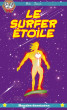 Le Surfer Etoile by Mike Donati