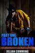 Broken: A Soldier Ranch Erotic Romance Serial Part One by Jillian Cumming
