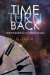 Time To Turn Back - Book One of the Timesketch Chronicles by G. Ough
