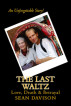 The Last Waltz: Love, Death & Betrayal by elaineNYC