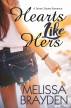 Hearts Like Hers by Melissa Brayden